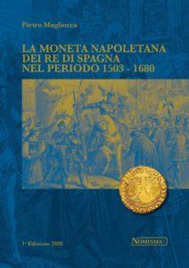 Le monete napoletane dei Re di Spagna
