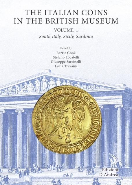 Asta 21 E-Live L'Asta 21 E-Live si è svolta sabato 6 e domenica 7 marzo 2021 a partire dalle ore 16:00. Sono disponibili sullo shop i lotti invenduti. • Catalogo online • Lotti invenduti • Aggiudicazioni • Registrazione The Italian coins in the British Museum - Volume 1
